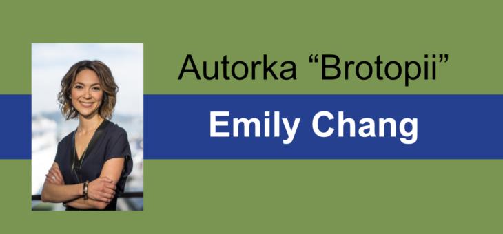 Brotopia – Emily Chang autorka